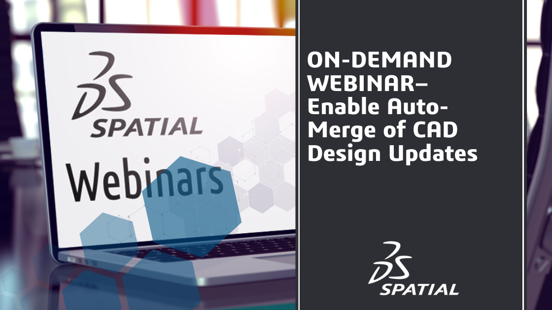 Webinar - Enable Auto-Merge of CAD Design Updates