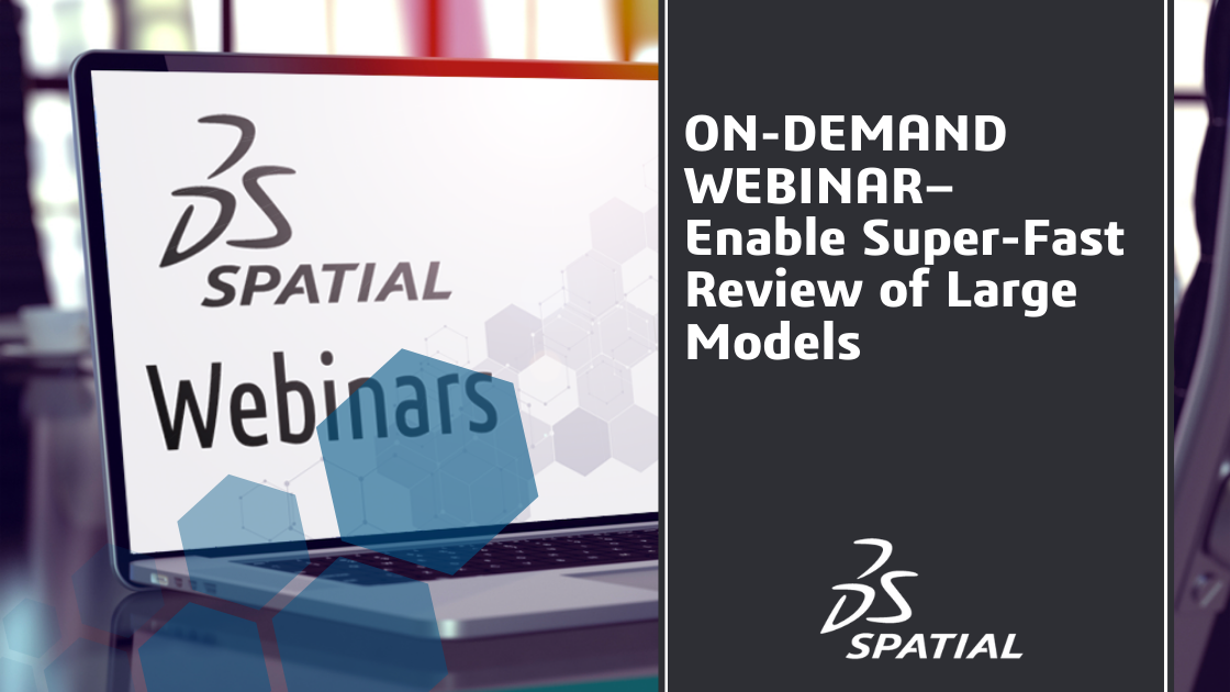 Webinar - Enable Super-Fast Review of Large Models