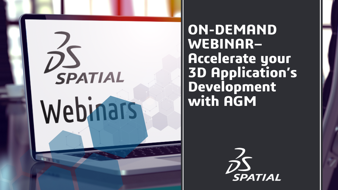 Webinar - Accelerate your 3D Application's Development with AGM