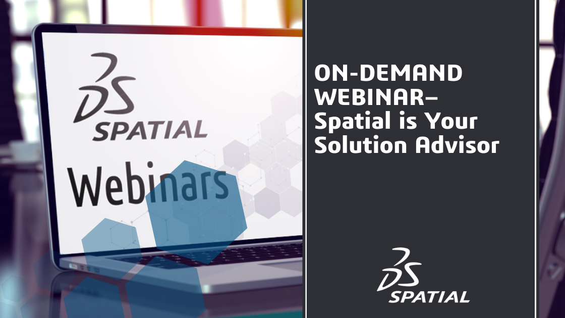 Webinar - Spatial is your Solution Advisor