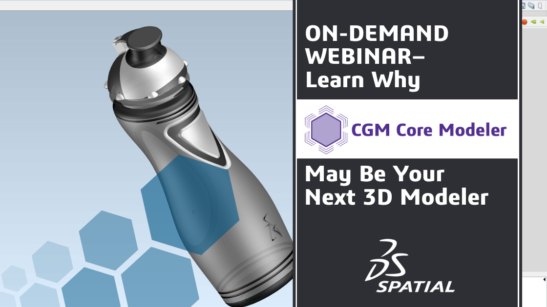 Webinar Learn Why CGM May Be Your Next 3D MOdeler